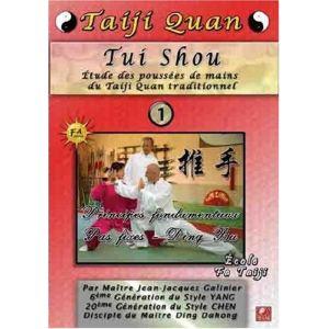 Tui Shou Etude des poussées de mains du Taji Quan traditionnel - Volume 1