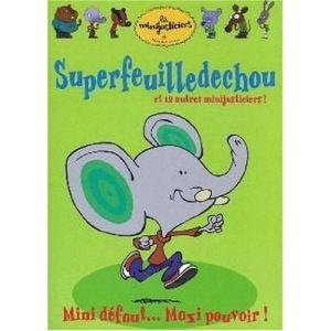Les Minijusticiers - Volume 4 : Superfeuilledechou