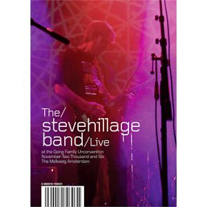 Hillage Steve Band : Live at the Gong 2006