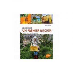 Éditions Eugen ULMER Installer un Premier Rucher 160 pages Éditions Eugène ULMER