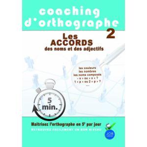 Coaching d'orthographe - Volume 2 : les accords des noms et des adjectifs