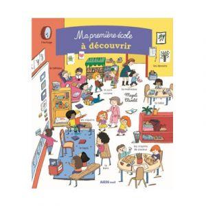 Editions Auzou Livre : Ma première école à découvrir