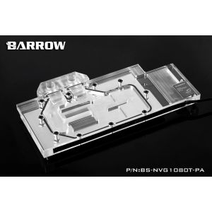 Barrow BS-NVG1080T-PA - Waterblock pour GeForce GTX 1080TI / TITAN X / TITAN XP / 1080 / 1070 - AURORA