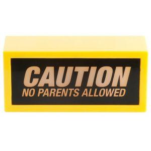 Wanted Lampe Caution No Parents Allowed en plastique