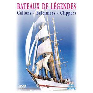 Bateaux de légendes : galions, baleiniers et clippers [DVD]