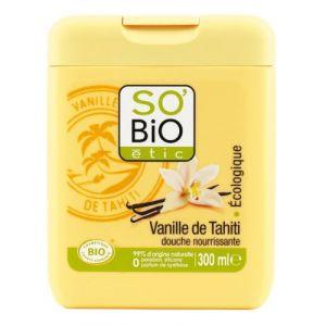 So'Bio Étic Vanille de Tahiti - Douche nourrissante