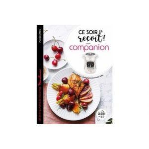 Hachette Livre de cuisine CE SOIR ON RECOIT