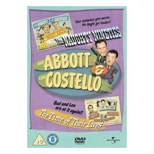 Abbott And Costello : Naughty Nineties / The Time Of Their Lives