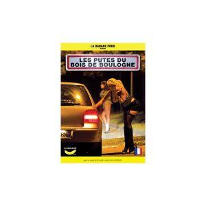 DVD - réservé Les putes du bois de boulogne