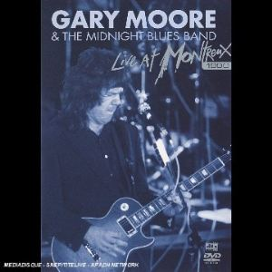 Gary Moore & The Midnight Blues : Live at Montreux 1990