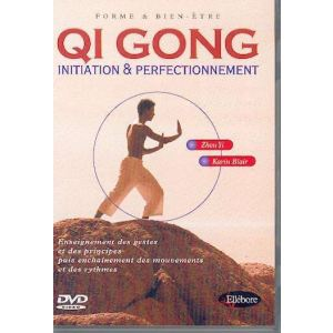 Qi Gong : Initiation Perfectionnement
