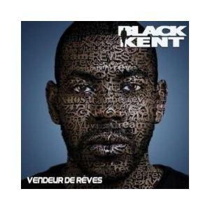 Black Kent - Vendeurs de rêves