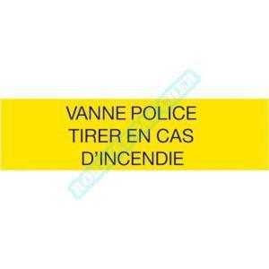 Self climat Etiquettes Vanne police. Tirer en cas d'incendie 150x75