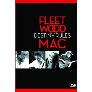Fleetwood Mac : Destiny rules