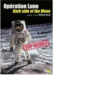 Opération Lune ( Dark Side Of the Moon)