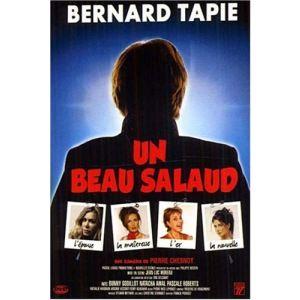 Bernard Tapie : Un Beau Salaud