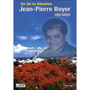 Ile de la Réunion : Jean-Pierre Boyer, Séga Maloya