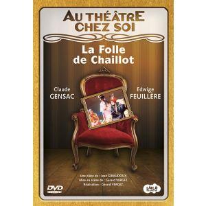 Au Théâtre Chez Soi : La Folle De Chaillot