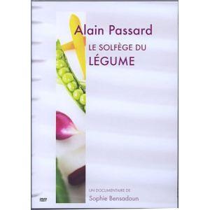 Alain Passard : Le solfège du légume
