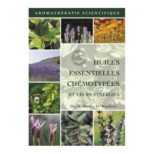 Pranarôm Petit guide des huiles essentielles Chémotypées et Leurs Synergies