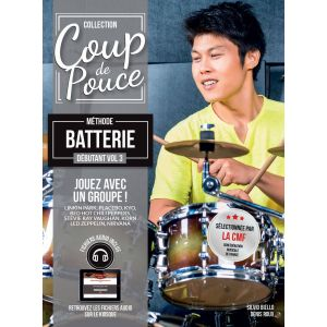 Coup de pouce Débutant - Batterie, Volume 3