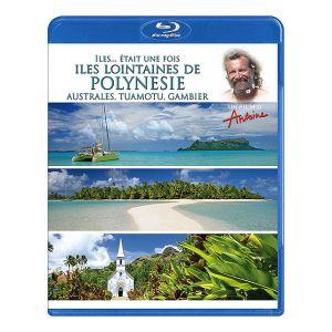 Antoine - Iles... était une fois - Îles lointaines de Polynésie