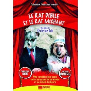 Le Rat Débile et Le Rat Méchant (Théâtre)