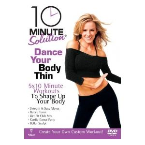 10 Minute Solution : Dance Your