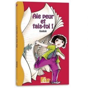Livre littérature fantastique Aie peur et taie toi !