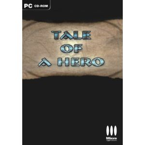 Tale of a Hero [PC]