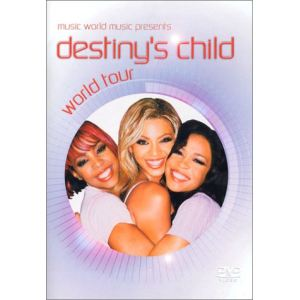 Destiny's Child : World Tour