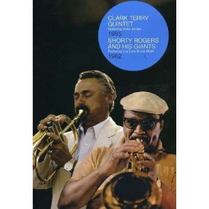 Clark Terry 1985 / Shorty Rogers and His Giants 1962