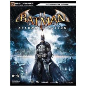 Guide Batman Arkham Asylum - Toutes plates-formes [MAC, PC, PS3, XBOX360]