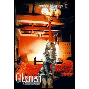 Gilgamesh - Volume 3