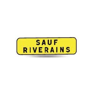 Taliaplast 525313 - Panonceau indication sauf riverains km t1 700x200mm