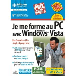 Je me forme au PC Avec Windows Vista pour Windows