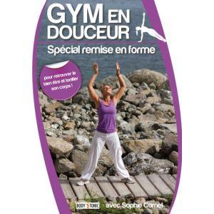Gym en douceur : Spécial remise en forme