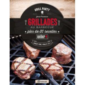 Weber Livre de cuisine recettes Grillades au Barbecue