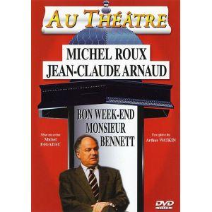 Bon Week-end Monsieur Bennett