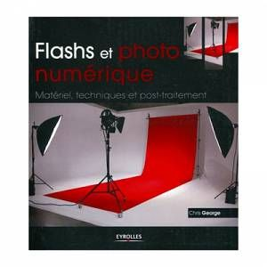 Eyrolles Flashs et Photo Numérique