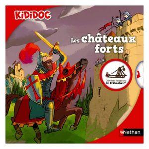 Nathan Livre Kididoc Les châteaux forts