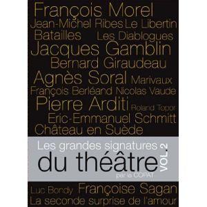 Les Grandes signatures du Théâtre - Volume 2