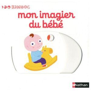 Nathan Livre Kididoc Mon imagier du bébé