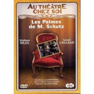 Au Théâtre Chez Soi : Les Palmes De Monsieur Schutz
