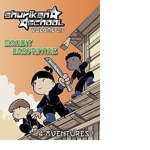Shuriken School - Volume 2/6 : Maudit labyrinthe
