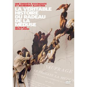 La Véritable Histoire Du Radeau De La Méduse
