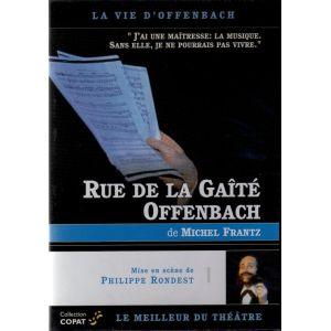 Rue de la Gaité : Offenbach