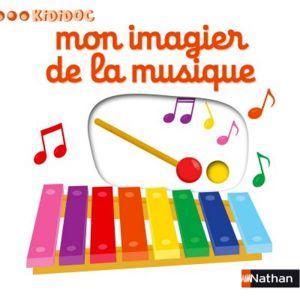 Nathan Livre Kididoc Mon imagier de la musique