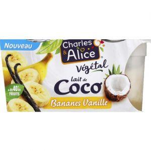 Charles & alice Dessert végétal, lait de coco, banane vanille