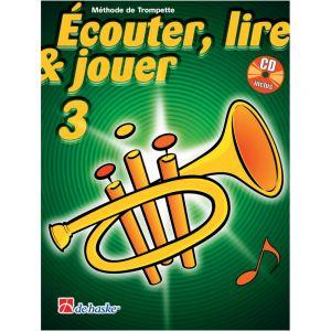 Dehaske Ecouter, Lire Et Jouer Vol.3 Trompette + Cd
